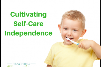 Cultivating Self-Care Independence