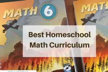 Best Homeschool Math Curriculum – Our Choice Math