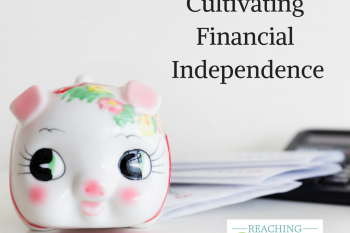 Reaching Financial Independence