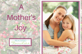 A Mother's Joy – Children Bring Her Joy