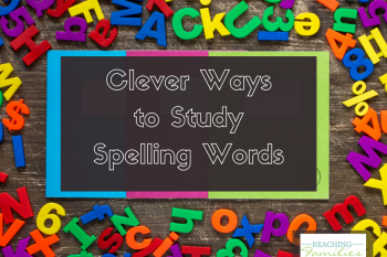 Clever Ways to Study Spelling Words – Make Spelling Fun