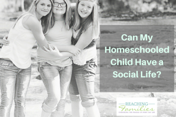 Can My Homeschooled Child Have a Social Life?