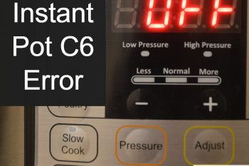 Instant Pot C6 Error – Blinking C6 Error on My Instant Pot